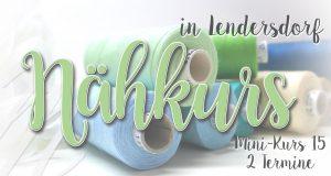 Mini-Nähkurs 15 - Mai - Anfänger & Fortgeschrittene @ Michèle Z. Design Atelier