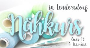 Nähkurs 18 - August/September - Anfänger & Fortgeschrittene @ Michèle Z. Design Atelier